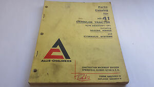 Allis chalmers Parts Catalog For Hd 41 Crawler Tractor s n 99a01001 up