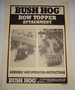 Bush Hog Row Topper Attachment Operators Manual used On Rolling Cultivator
