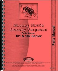 Massey Harris Tractor Parts Manual 101 Sr Tractor 102 Sr Tractor