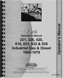 Ford 231 335 420 515 Industrial Tractor Operators Manual 1975 1978 Fo o 231 335