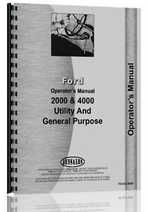 Ford 2000 Gas Diesel 4 Cylinder Tractor Operators Manual 1962 1964 Fo o 2 4000