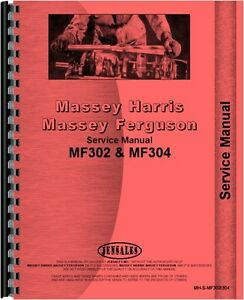 Massey Ferguson 302 304 320 Tractor Backhoe Attachment Service Manual