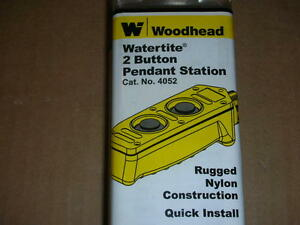 Woodhead 4052 Watertite Pushbutton Pendant Station 2 Buttons Ac dc Motor Control