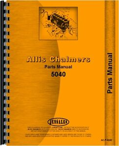 Allis Chalmers 5040 Tractor Parts Manual Ac p 5040