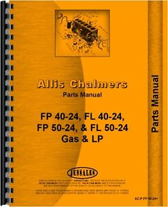 Allis Chalmers Fp40 24 Pf50 24 Fpl40 24 Forklift Parts Manual ac p fp 40 24