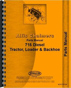 Allis Chalmers 715 Tractor Loader Backhoe Parts Manual Ac p 715 Tlb