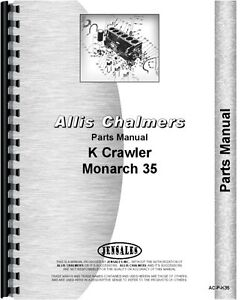 Allis Chalmers K 35 Crawler Parts Manual 1931