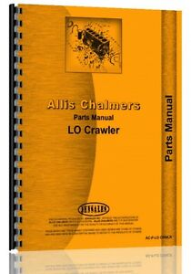 Allis Chalmers Lo Crawler Parts Manual