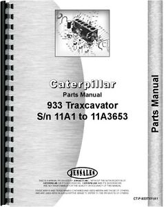 Caterpillar 933 Traxcavator Parts Manual sn 11a1 11a3653