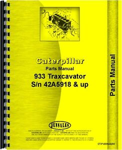 Caterpillar 933 Traxcavator Parts Manual sn 42a5918 And Up