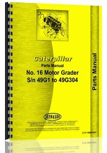 Caterpillar 16 Grader Parts Manual s n 49g1 49g304