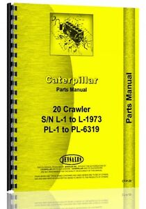 Caterpillar 20 Crawler Parts Manual s n L1 l1970 pl1 pl6319