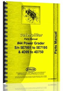 Caterpillar 44 Grader Parts Manual S n 5e7001 5e7195