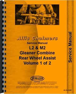 Allis Chalmers L2 Combine Chassis Service Manual