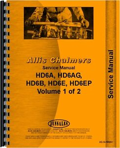 Allis Chalmers Hd6 Series Crawler Diesel Chassis Service Manual Sn11094