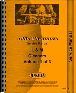 Allis Chalmers Gleaner L And M Combine Service Manual ac s gl L m