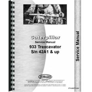 Caterpillar 933 Traxcavator Service Manual sn 42a1 And Up