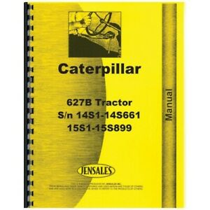 Caterpillar 627 Tractor Scraper Service Manual sn 50k1 Up