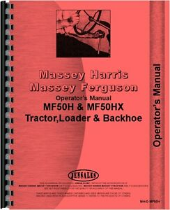 Massey Ferguson 50h 50hx Tractor Loader Backhoe Operators Manual mh o mf50h