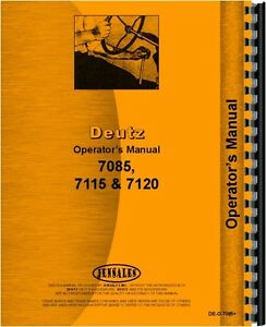 Deutz allis 7085 7115 7120 Tractor Operators Manual