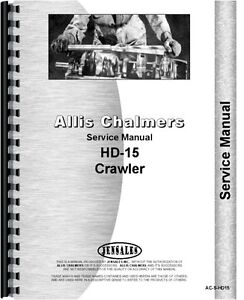 Allis Chalmers Hd 15 Crawler Service Manual