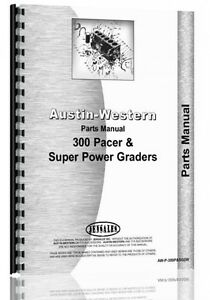 Austin Western Parts Manual 300 Pacer Super Power Graders
