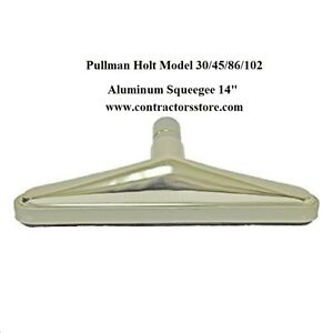 Pullman Holt Floor Tool Squeegee Aluminum 14 Vacuum Attachment