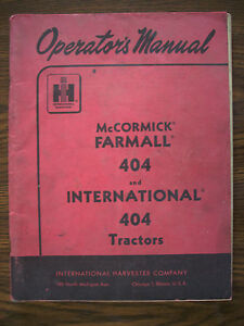 Ih Farmall Mccormick International 404 Owners Manual
