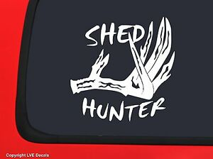 Shed Hunter White Hunting Window Decal Sticker