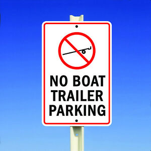 No Boat Trailer Parking With Symbol Aluminum Metal 8x12 Sign