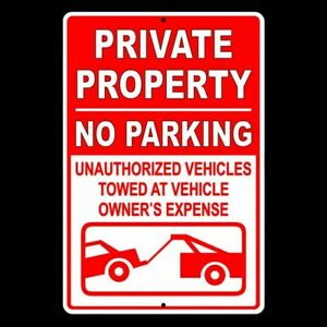 Private Property No Parking Violators Towed At Owners Expense 12 X 18 Sign Metal