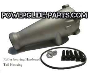 Tsi Powerglide Aluminum Roller Bearing Tail Extension Housing Hardened