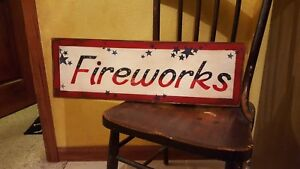 Primitive Rustic Fourth Of July Fireworks Sign