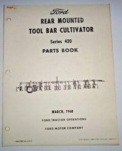 Ford Series 420 Rear Mounted Tool Bar Cultivator Parts Catalog Manual Book
