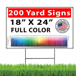 200 18x24 Full Color Double Sided Custom Yard Signs Stakes