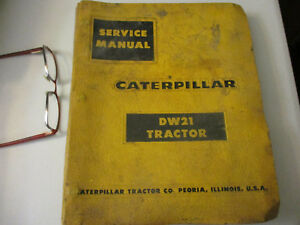 Caterpillar Tractor Dw21 Service Manual Vintage Construction Equipment Scraper