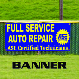 Full Service Auto Repair Ase Certified Technicians Business Banner Sign