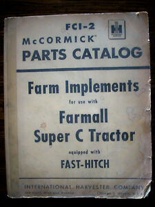 Ih Farmall Mccormick Super C Fast Hitch Farm Implements Parts Manual
