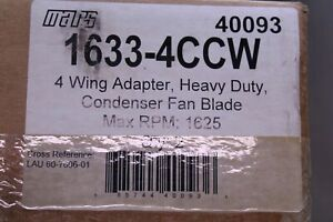 Mars 4 Wing Adapter 40093 Condenser Fan Blade 16 Max Rpm 1625 Box Of 2