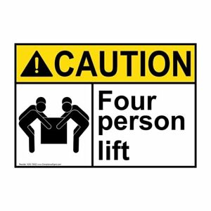 Ansi Caution Four Person Lift Label With Symbol 5x3 5 In Vinyl 4 pack