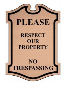 Compliancesigns Engraved Plastic Please Respect Our Property No Trespassing