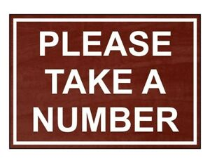 Compliancesigns Engraved Plastic Please Take A Number Sign 10 X 7 In With
