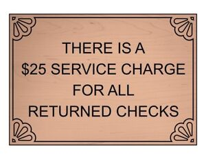 Compliancesigns Engraved Plastic A 25 Service Charge For Returned Checks