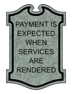 Compliancesigns Engraved Plastic Payment Is Expected When Services Are