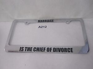 Marriage Is The Chief Of Divorce Funny License Plate Frame Tag Holder