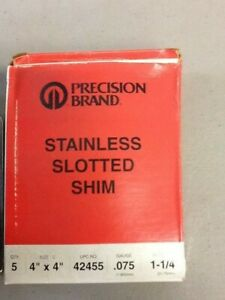 precision Brand Stainless Slotted Shim 4 X 4 gauge 075 Slot Size 1 1 4