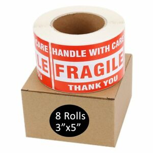 8 Rolls 500 roll 3x5 Fragile Stickers Handle With Care Thank You Shipping Labels
