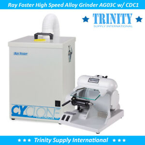 Ray Foster Ag03c Alloy Grinder Ag03 W Dust Collector Dental Cdc1 Made In Usa