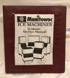 Manitowoc Ice Machines Q model Service Manual Used