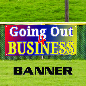 Going Out 4 Business Sales Business Retail New Advertising Vinyl Banner Sign